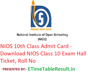 NIOS 10th Class Admit Card 2019 - Download Class 10 Exam Hall Ticket, Roll No