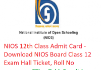 NIOS 12th Class Admit Card 2019 - Download NIOS Board Class 12 Hall Ticket, Roll No