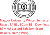 Nagpur University Winter Sem Result 2018-19 BA B.Sc B.Com ME - Download RTMNU 1st-3rd-5th Semester Results, Name Wise