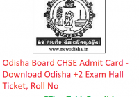 Odisha Board CHSE Admit Card 2019 - Download Odisha 12th Class Exam Hall Ticket, Roll No