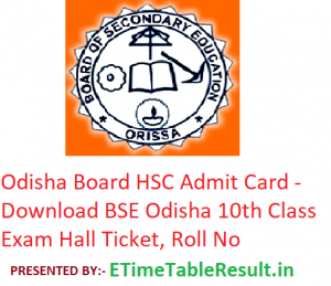 Odisha Board HSC Admit Card 2019 - Download BSE Orissa 10th Class Hall Ticket, Roll No