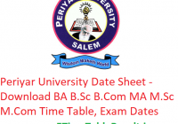 Periyar University Date Sheet 2019 - Download B.A B.Com B.Sc M.A M.Com Time Table, Exam Dates
