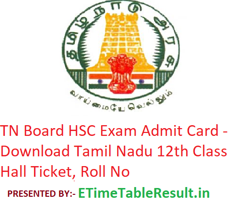 TN Board HSC Admit Card 2019 - Download Tamil Nadu 12th Class Hall