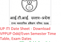 UP ITI Date Sheet 2018-2019 - Download VPPUP Odd/Even Semester Time Table, Exam Dates
