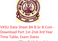 VKSU Date Sheet 2019 BA B.Sc B.Com - Download Part 1st 2nd 3rd Year Time Table, Exam Dates
