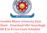 Vinoba Bhave University Date Sheet 2019 - Download VBU Hazaribagh BA B.Sc B.Com Exam Schedule
