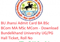 BU Jhansi Admit Card 2019 BA BSc BCom MA MSc MCom - Download Bundelkhand University UG/PG Hall Ticket, Roll No