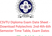 CSVTU Polytechnic Date Sheet 2019 - Download Diploma Summer Semester Time Table, Exam Dates