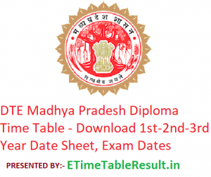 DTE Madhya Pradesh Diploma Time Table 2019 - Download 1st-2nd-3rd Year Date Sheet, Exam Dates