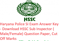 "Haryana Police SI Answer Key 2018 - Download ""2nd December"" HSSC Sub Inspector Question Paper, CutOff"