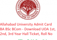 Allahabad University Admit Card 2019 BA B.Sc B.Com - Download UOA 1st-2nd-3rd Year Hall Ticket, Roll No