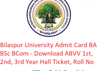 Bilaspur University Admit Card 2019 BA B.Sc B.Com - Download ABVV 1st-2nd-3rd Year Hall Ticket, Roll No