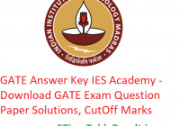 GATE 2019 Answer Key IES Academy - Download 2nd-3rd-9th-10th February GATE Exam Question Paper, CutOff