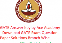 GATE Answer Key 2019 Ace Academy - Download GATE Exam Question Paper Solution Branch Wise