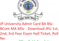 JP University Admit Card 2019 BA B.Sc B.Com MA M.Sc - Download JPU 1st-2nd-3rd Year Exam Hall Ticket, Roll No