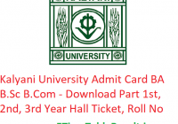 Kalyani University Admit Card 2019 BA B.Sc B.Com - Download Part 1st-2nd-3rd Year Exam Hall Ticket, Roll No