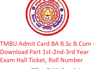 TMBU Admit Card 2019 BA B.Sc B.Com - Download Part 1st-2nd-3rd Year Exam Hall Ticket, Roll No