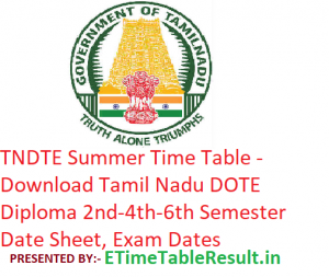 TNDTE Summer Time Table 2019 - Download Tamil Nadu DOTE Diploma 2nd-4th-6th Sem Date Sheet, Exam Dates