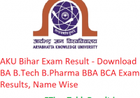 AKU Bihar Exam Result 2019 - Download BA B.Tech B.Pharma BBA BCA Results, Name Wise