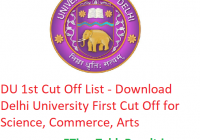 DU 1st Cut Off List 2019 - Download Delhi University First CutOff Science, Commerce, Arts