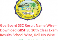 Goa Board SSC Result 2019 Name Wise - Download GBSHSE 10th Class Exam Results School Wise, Roll No Wise