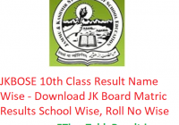JKBOSE 10th Class Result 2019 Name Wise - Download JK Board Matric Exam Results School Wise, Roll No Wise