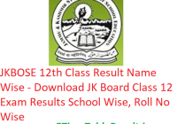 JKBOSE 12th Class Result 2019 Name Wise - Download JK Board Class XII Exam Results School Wise, Roll No Wise