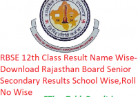 RBSE 12th Class Result 2019 Name Wise - Download Rajasthan Board Sr Secondary Exam Results School Wise, Roll No Wise
