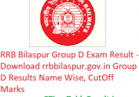 RRB Bilaspur Group D Result 2019 - Download rrbbilaspur.gov.in Group D Results Name Wise, CutOff Marks