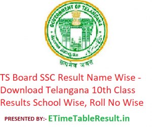 TS SSC Result 2019 Name Wise - Download Telangana Board 10th Class Results School Wise, Roll No Wise