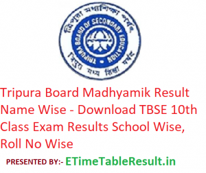 Tripura Board Madhyamik Result 2019 Name Wise - Download TBSE 10th Class Exam Results School Wise, Roll No Wise