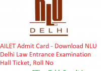 AILET Admit Card 2019 - Download NLU Delhi Law Entrance Exam Hall Ticket, Roll No