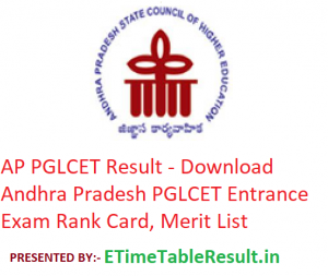 AP PGLCET Result 2019 - Download Andhra Pradesh PGLCET Entrance Exam Rank Card, Merit List