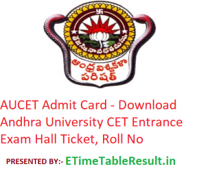 AUCET Admit Card 2019 - Download Andhra University CET Entrance Exam Hall Ticket, Roll No