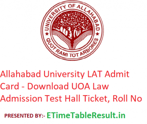 Allahabad University LAT Admit Card 2019 - Download University of Allahabad Entrance Exam Hall Ticket, Roll No