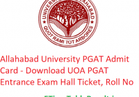 Allahabad University PGAT Admit Card 2019 - Download UOA PGAT Entrance Exam Hall Ticket, Roll No