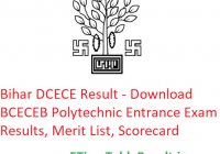 Bihar DCECE Result 2019 - Download Bihar BCECEB Polytechnic Entrance Exam Merit List, Scorecard