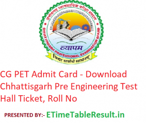 CG PET Admit Card 2019 - Download CGPEB Pre Engineering Test Hall Ticket, Roll No