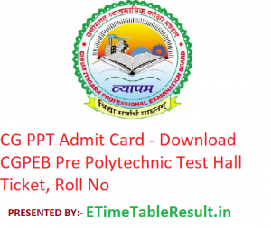 CG PPT Admit Card 2019 - Download CGPEB Pre Polytechnic Test Hall Ticket, Roll No