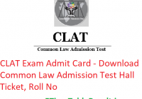 CLAT Admit Card 2019 - Download Common Law Admission Test Hall Ticket, Roll No
