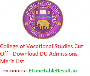 College of Vocational Studies Cut Off 2019 - Download DU Admissions Merit List