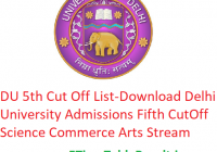 DU 5th Cut Off List 2019 - Download Delhi University Admissions Fifth CutOff Science, Commerce, Arts