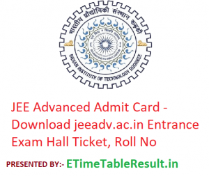 JEE Advanced Admit Card 2019 - Download jeeadv.ac.in Entrance Exam Hall Ticket, Roll No