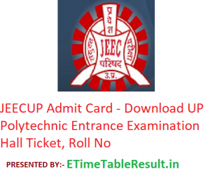 JEECUP Admit Card 2019 - Download UP Polytechnic Entrance Exam Hall Ticket, Roll No