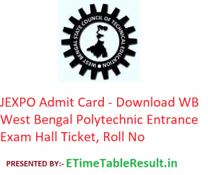 JEXPO Admit Card 2019 - Download West Bengal Polytechnic Entrance Exam Hall Ticket, Roll No