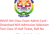 JNVST 6th Class Admit Card 2019 - Download NVS Selection Test Class IV Exam Hall Ticket, Roll No