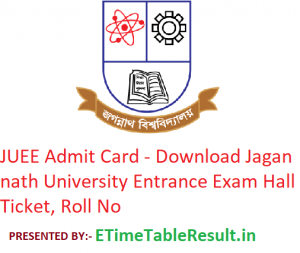 JUEE Admit Card 2019 - Download Jagannath University Entrance Exam Hall Ticket, Roll No