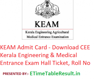 KEAM Admit Card 2019 - Download CEE Kerala Engineering & Medical Entrance Exam Hall Ticket, Roll No