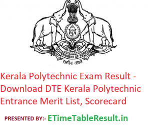Kerala Polytechnic Result 2019 - Download DTE Kerala Polytechnic Entrance Exam Merit List, Scorecard