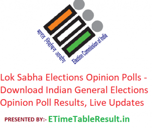 Lok Sabha Election 2019 Opinion Polls - Download Indian General Elections Opinion Poll Results